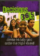 Decisions 365 Devos (Devotionals) to Help You Make the Right Ones!
