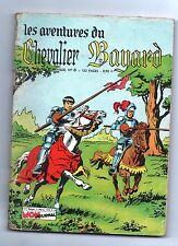 Les aventures du Chevalier BAYARD n°8 - Mon Journal 1964.