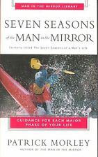 Seven Seasons of the Man in the Mirror by Patrick Morley (1991,Paperback)