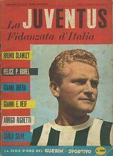 La Juventus Fidanzata d'Italia - Guerin Sportivo Serie d'Oro 1958