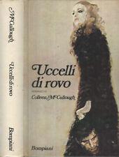 Uccelli di rovo. . Colleen McCullough. 1980. VIII.