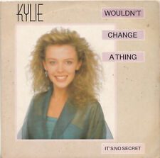 "KYLIE MINOGUE Wouldn't change a thing | 7"" Single von 1989 - England PWL"