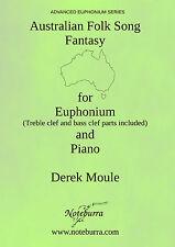 AUSTRALIAN FOLKSONG FANTASY for euphonium & piano by Derek Moule. Contest solo!
