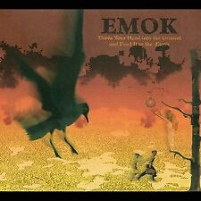Shove Your Head into the Ground and Feed It to the Earth [Digipak] * by Emok...