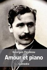 Amour et Piano by Georges Feydeau (2016, Paperback)
