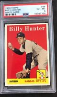 1958 Topps #98 Billy Hunter White Name Athletics PSA 6 - EX/MT