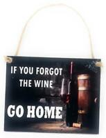 """If You Forgot The Wine Go Home Novelty 5"""" x 4"""" Colorful Hanging Wall Door Hanger"""