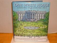 OUR WHITE HOUSE Hardcover HC Inside and Out Illustrated National Childrens Book