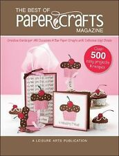 The Best of Paper Crafts Magazine Leisure Arts #5279: Creative Crafts for All