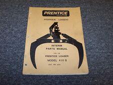 Prentice 410B Hydraulic Log Loader Factory Original Parts Catalog Manual Book