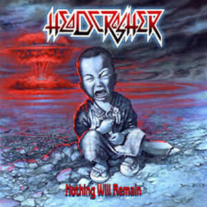 HEADCRASHER - Nothing Will Remain - 2CD - 165347