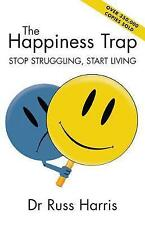 Happiness Trap, The Book by Harris Russ