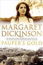 Pauper's Gold, Margaret Dickinson | Paperback Book | Good | 9780330442107