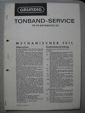 GRUNDIG TK 19 Automatic (U) Service Manual ohne Ersatzteil Liste