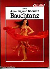 Bauchtanz--Anmutig und fit durch Bauchtanz--Marta--Falkenbuch