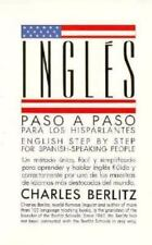 Ingles Paso a Paso (English Step by Step for Spanish-Speaking People), Berlitz,