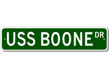 USS BOONE FFG 28 Ship Navy Sailor Metal Street Sign - Aluminum