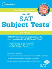 The Official Study Guide for ALL SAT Subject Tests, 2nd Edition by The College B