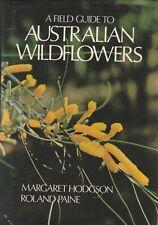 AUSTRALIAN WILDFLOWERS - FIELD GUIDE Margaret Hodgson & Roland Paine *GOOD COPY*