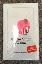 Brand-new copy of Martin Suter's (2017) Elefant (in German)