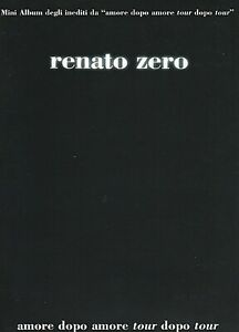 RENATO ZERO - AMORE DOPO AMORE TOUR DOPO TOUR - Spartiti