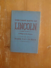 The Last Days of Lincoln: A Play in 6 Scenes by Mark Van Doren HC/DJ