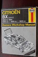 Haynes Workshop Manual 908 Citroen BX petrol 1983 to 1994 1360 1580 1905cc