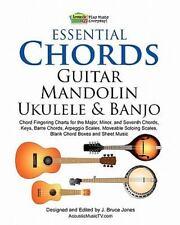 Essential Chords, Guitar, Mandolin, Ukulele and Banjo : Chord Fingering...