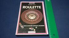 Giochi d'azzardo Libro Giuseppe Arona ROULETTE Ed.Siad (1986)