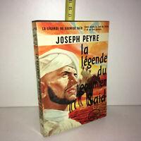Joseph Peyre LA LEGENDE DU GOUMIER SAID J'ai Lu 1958 LIVRE DE POCHE - ZZ-10251