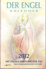 Der Engel-Kalender 2012 – Taschenkalender - Engelbegleiter