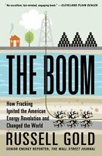 The Boom: How Fracking Ignited the American Energy Revolution and-ExLibrary