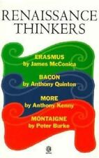 Renaissance Thinkers: Erasmus, Bacon, More, and Montaigne (Past Masters) by McC