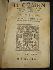 1544 PLATONE. MARSILIO FICINO. Il comento di Marsilio Ficino sopra il Convito.