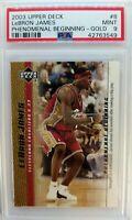 2003-04 Upper Deck Phenomenal Beginning Gold LeBron James Rookie RC #8, PSA 9