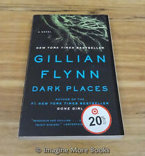 Dark Places by Gillian Flynn ~ Trade Paperback