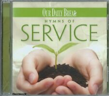 OUR DAILY BREAD - Hymns Of Service - Christian Music CCM Praise Worship CD