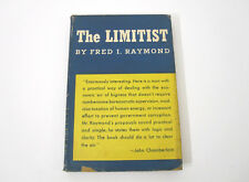 Vtg 1st Ed 1947 HC/DJ SIGNED The Limitist Fred I. Raymond Norton Co NY