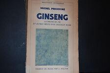 GINSENG - La racine de vie et autres récits d'un chasseur russe