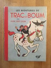Alain Saint-Ogan - Les Aventures de Trac et Boum - 1946 - TBE