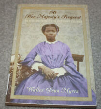 At Her Majesty's Request: An African Princess In Victorian England by Myers