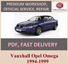 Advice service and repair manual Vauxhall Opel Omega 1994-1999