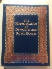 Historical Atlas Of Dynasties And Royal Houses J Hardwood 2011 Full Leather New