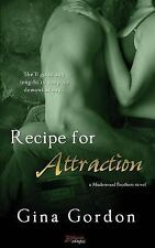 Recipe for Attraction by Gina Gordon (2014, Paperback)