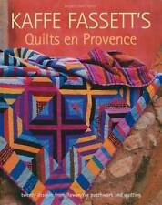Kaffe Fassetts Quilts En Provence by Kaffe Fassett (Paperback, 2010)