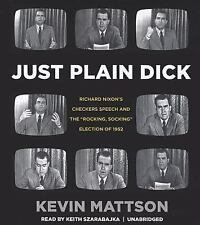 Just Plain Dick: Richard Nixon's Checkers Speech and the ''Rocking, Socking'' El