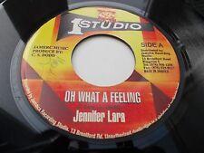 JENNIFER LARA - OH WHAT A FEELING 7' STUDIO ONE VG+ LISTEN