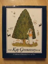 The Kate Greenaway Book: A Collection of Illustration, Verse and Text by Bryan H