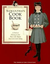 Samanthas Cookbook: A Peek at Dining in the Past with Meals You Can Cook Today