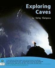 EXPLORING CAVES KELLEY GALIPEAU